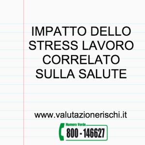 impatto dello stress lavoro correlato sulla salute